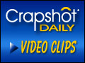 Crapshot Daily Video Clips